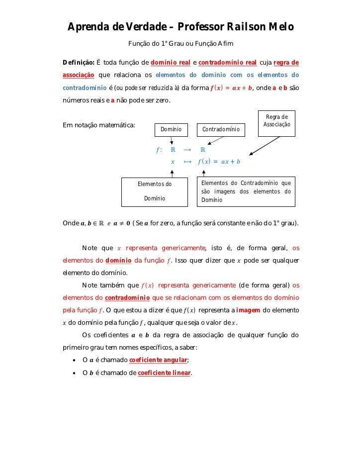 Aprenda de Verdade – Professor Railson Melo                         Função do 1° Grau ou Função AfimDefinição: É toda funç...