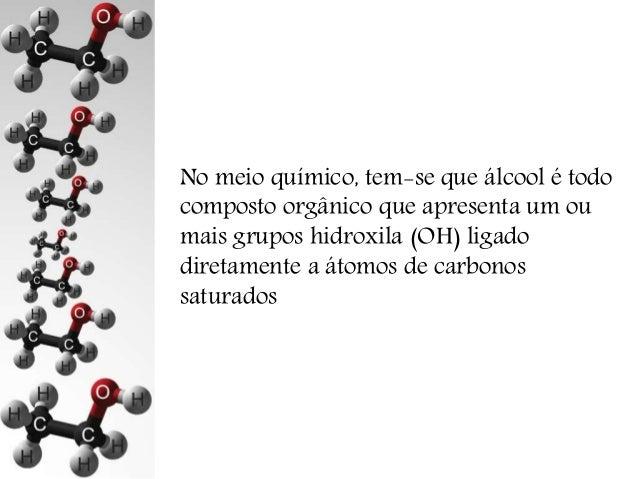 Química Orgânica - Função Álcool Slide 3