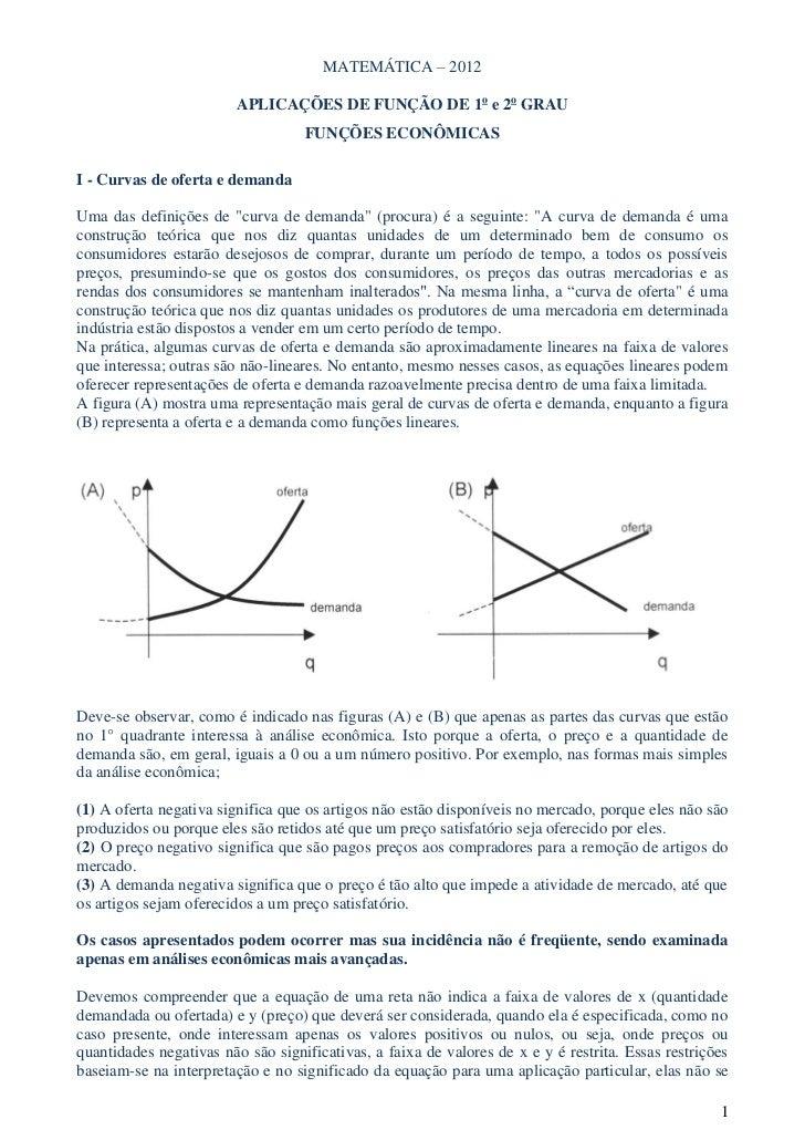 MATEMÁTICA – 2012                         APLICAÇÕES DE FUNÇÃO DE 1o e 2o GRAU                                   FUNÇÕES E...