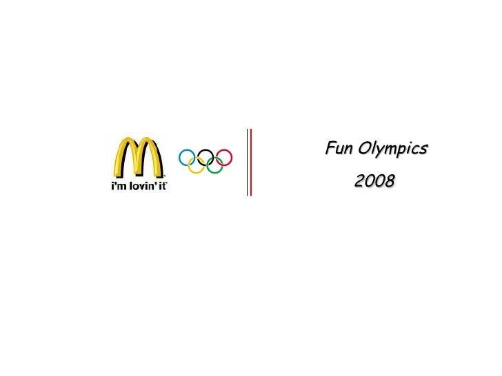 Fun Olympics 2008