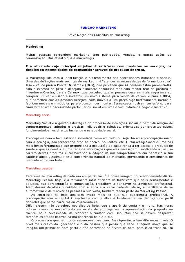 FUNÇÃO MARKETING                          Breve Noção dos Conceitos de MarketingMarketingMuitas pessoas confundem marketin...