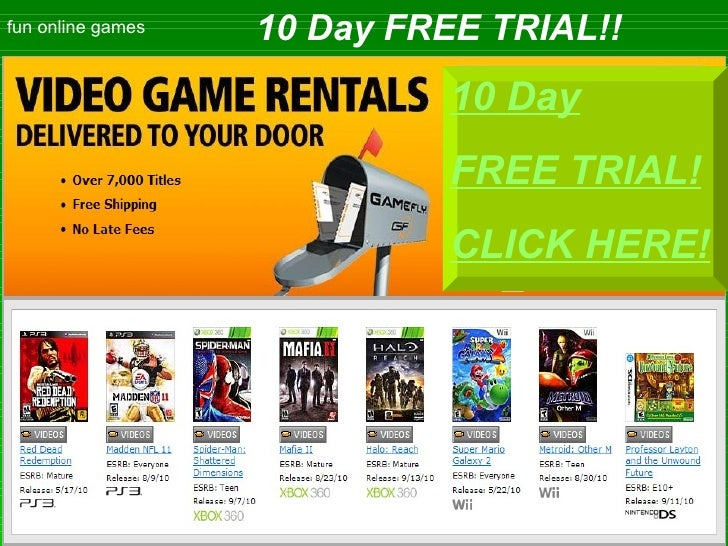 fun online games 10 Day FREE TRIAL!! 10  Day FREE TRIAL! CLICK HERE!
