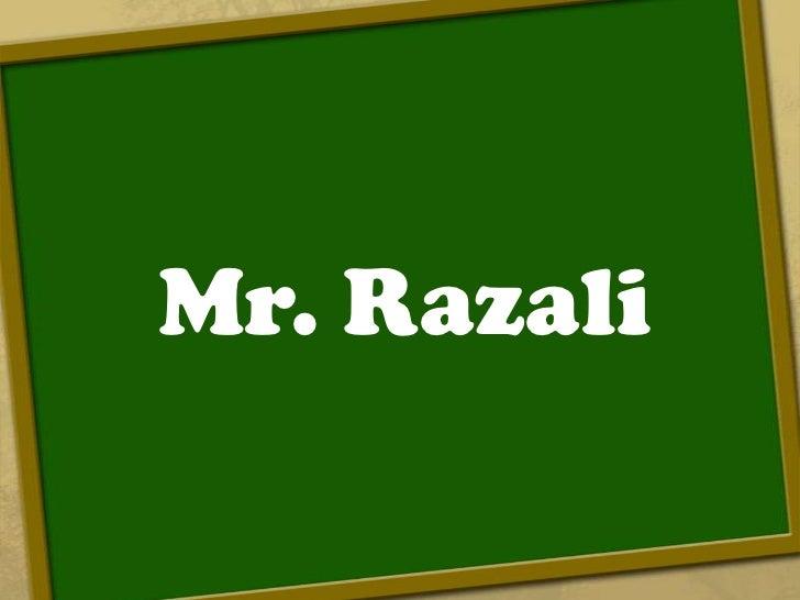 Mr. Razali<br />