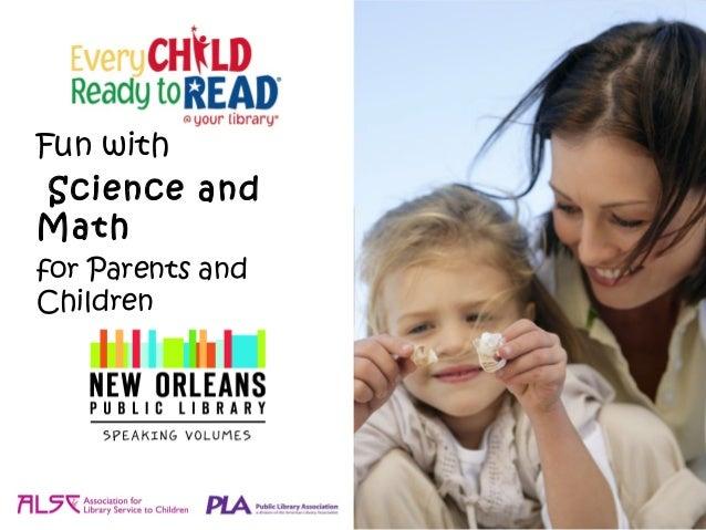 Fun with Science andMathfor Parents andChildren