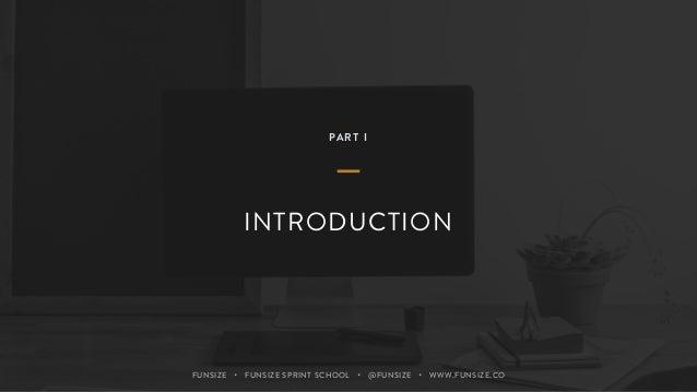 Funsize Sprint School: Product Design Sprints Workshop Slide 2