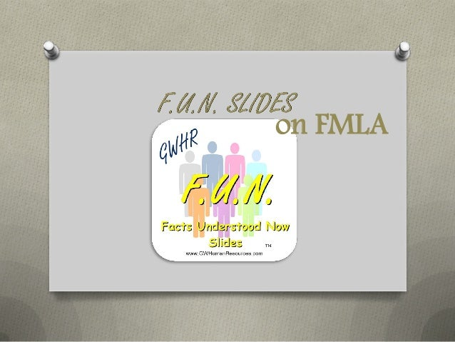 f u n slides family and medical leave act fmla
