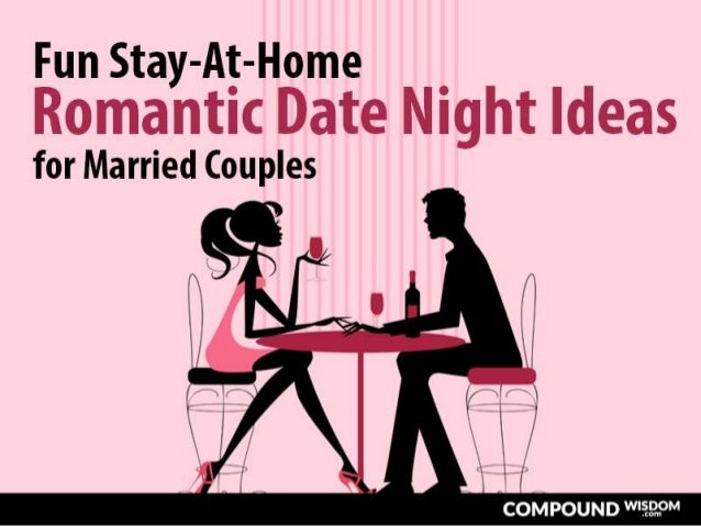 fun stay at home romantic date night ideas for married couples