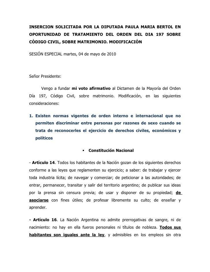 INSERCION SOLICITADA POR LA DIPUTADA PAULA MARIA BERTOL EN OPORTUNIDAD DE TRATAMIENTO DEL ORDEN DEL DIA 197 SOBRE CÓDIGO C...
