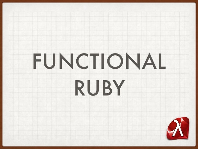 FUNCTIONAL RUBY
