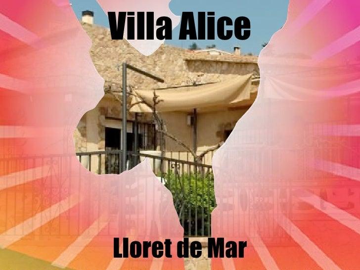 Villa Alice     Lloret de Mar