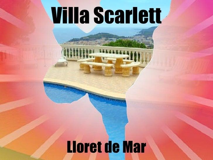 Villa Scarlett Lloret de Mar