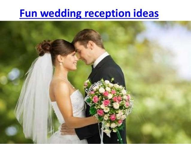 Funny Wedding Ideas For Reception: Fun Wedding Reception Ideas