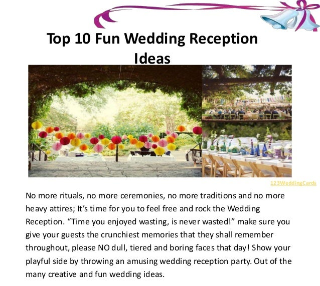 Novel Ideas For Wedding Reception: Top 10 Fun Wedding Reception Ideas