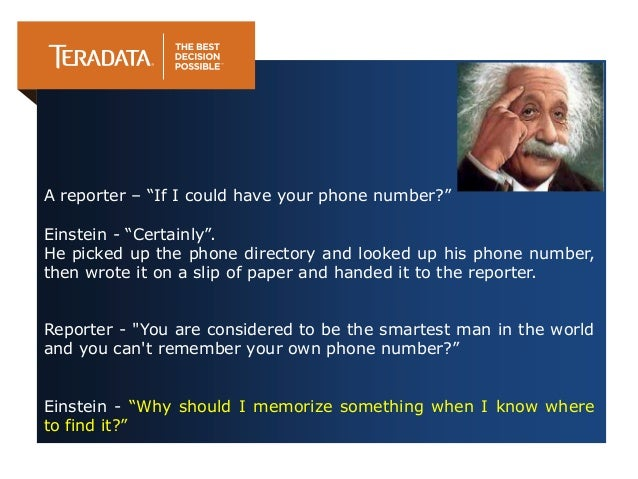 """A reporter – """"If I could have your phone number?"""" Einstein - """"Certainly"""". He picked up the phone directory and looked up h..."""