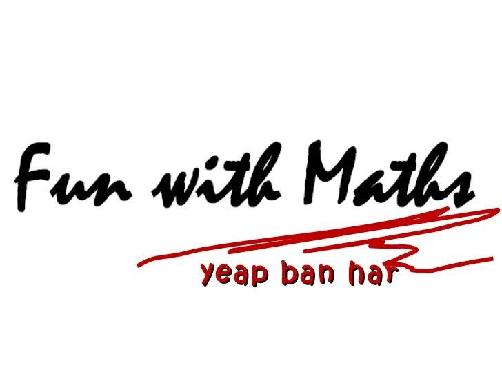 yeap ban har