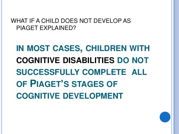Piaget cognitive theories of development