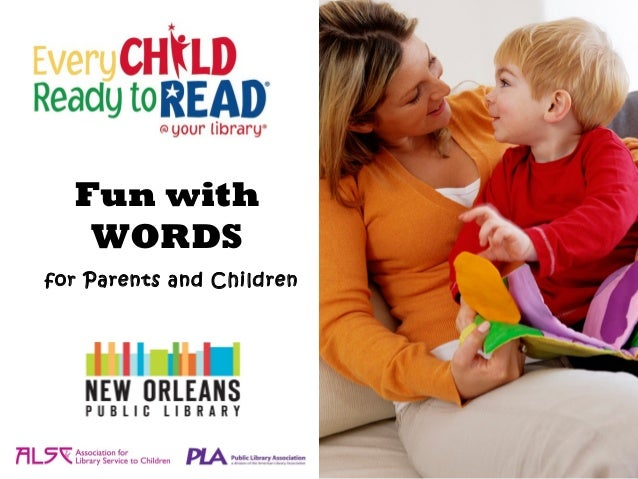 Fun with   WORDSfor Parents and Children