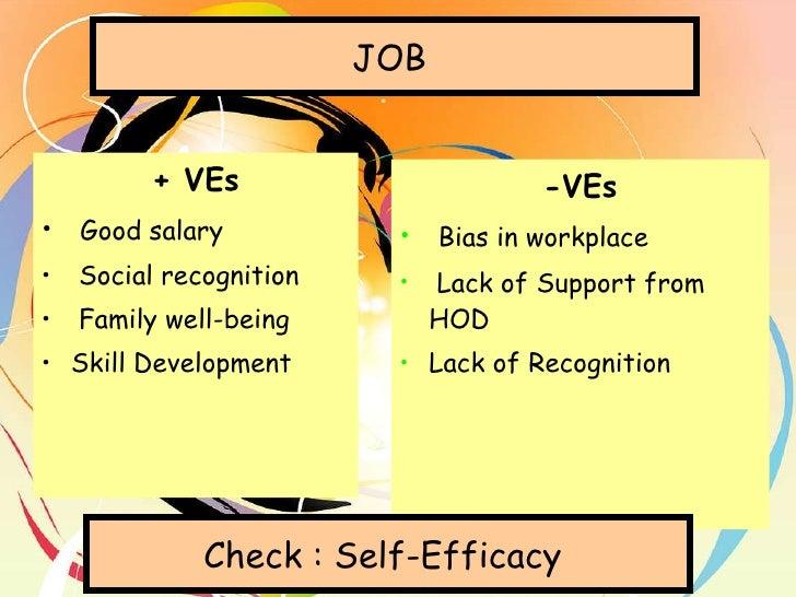 <ul><li>+ VEs </li></ul><ul><li>Good salary </li></ul><ul><li>Social recognition </li></ul><ul><li>Family well-being </li>...