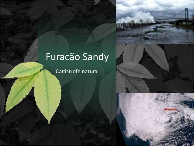 Furacão Sandy Catástrofe natural