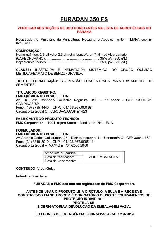 FURADAN 350 FS VERIFICAR RESTRIÇÕES DE USO CONSTANTES NA LISTA DE AGROTÓXICOS DO                              PARANÁRegist...