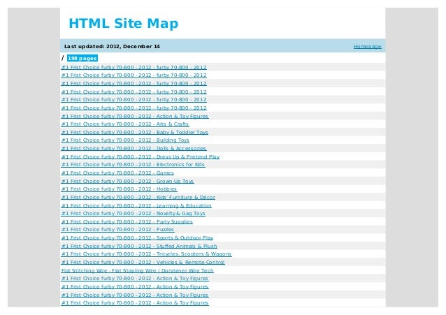 Homepage HTML Site Map Last updated: 2012, December 14 / 198 pages #1 Frist Choice furby 70-800 - 2012 - furby 70-800 - 20...