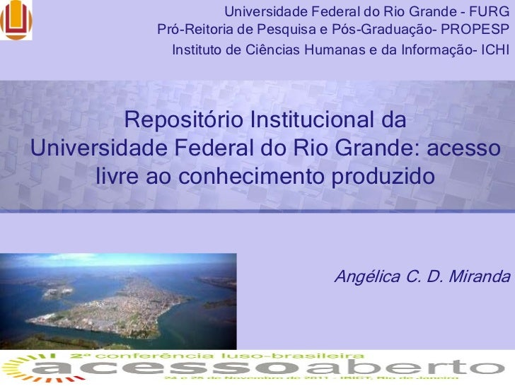 Universidade Federal do Rio Grande - FURG           Pró-Reitoria de Pesquisa e Pós-Graduação- PROPESP             Institut...