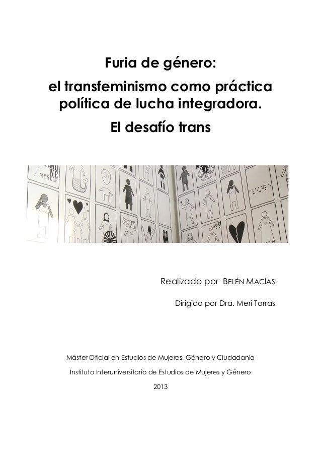 Furia de género: el transfeminismo como práctica política de lucha integradora. El desafío trans  Realizado por BELÉN MACÍ...