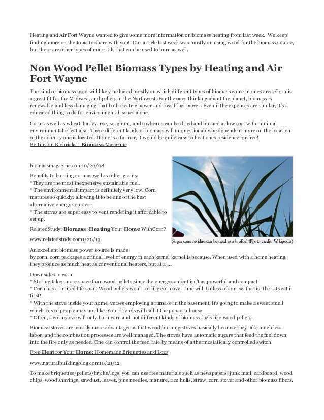 Heating and Air Fort Wayne wanted to give some more information on biomass heating from last week. We keepfinding more on ...