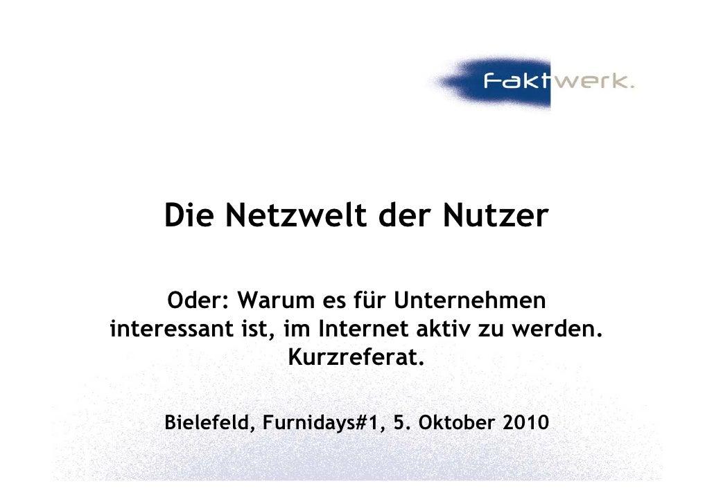 Faktwerk: Die Netzwelt der Nutzer (Internetnutzung in Deutschland, Schwerpunkt Möbel)
