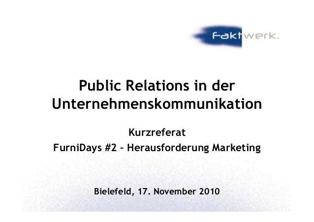 Public Relations in der UnternehmenskommunikationUnternehmenskommunikation Kurzreferat FurniDays #2 – Herausforderung Mark...