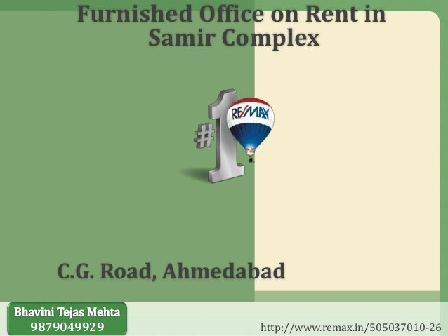 Perfect Furnished Office On Rent In Samir Complex C.G. Road, Ahmedabad 9879049929  Http:// ...