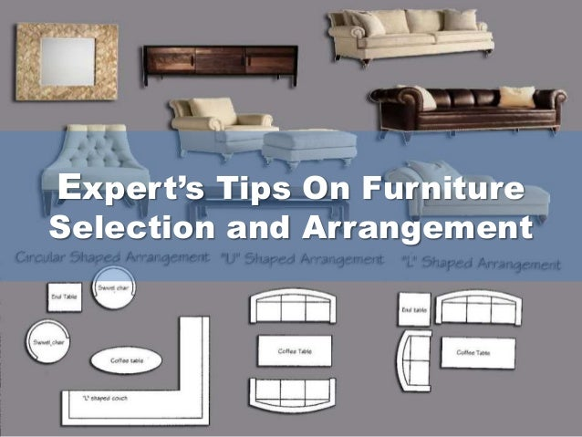 Expert's Tips On Furniture Selection and Arrangement