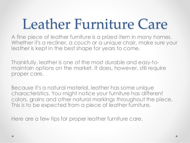 Leather Chair Care furniture care tips