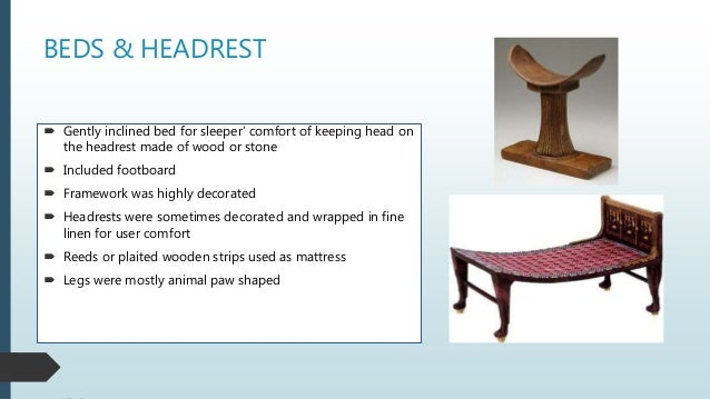 BEDS & HEADREST  Gently inclined bed for sleeper' comfort of keeping head on the headrest made of wood or stone  Include...