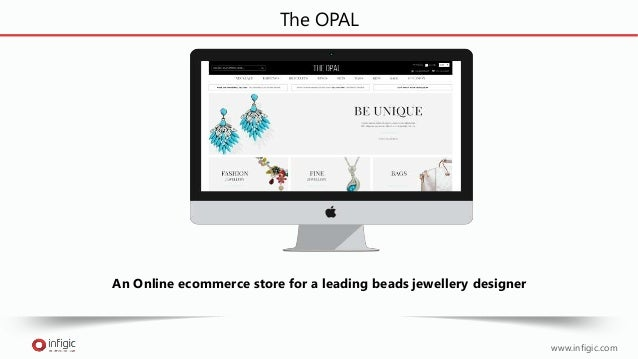The OPAL An Online ecommerce store for a leading beads jewellery designer www.infigic.com