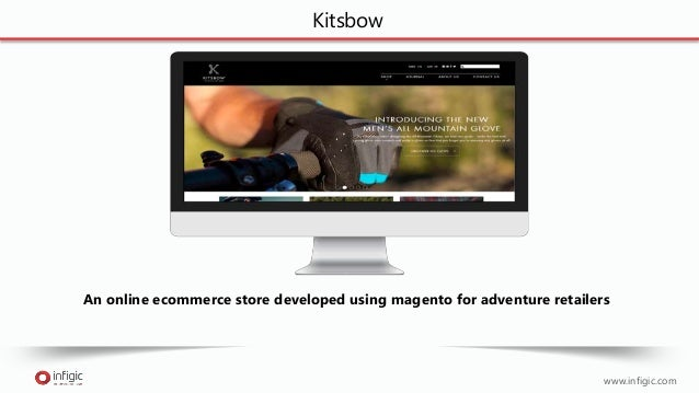www.infigic.com Kitsbow An online ecommerce store developed using magento for adventure retailers