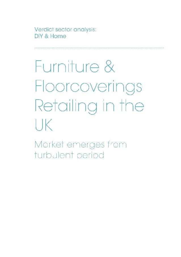 Verdict sample pages Furniture & Floorcoverings Retailing in the UK page 2 Expansion of specialists drives upholstery grow...