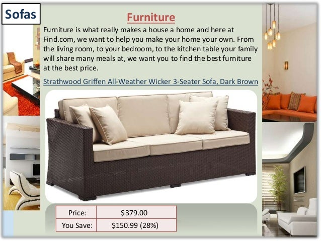 Furniture Furniture. Furniture for home and garden available at affordable price on find c