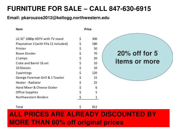 FURNITURE FOR SALE – CALL 847-630-6915Email: pkarouzos2012@kellogg.northwestern.edu   Item                                ...