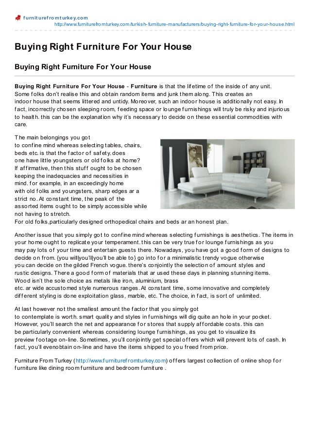 f urnit uref romt urkey.comhttp://www.furniturefromturkey.com/turkish-furniture-manufacturers/buying-right-furniture-for-y...
