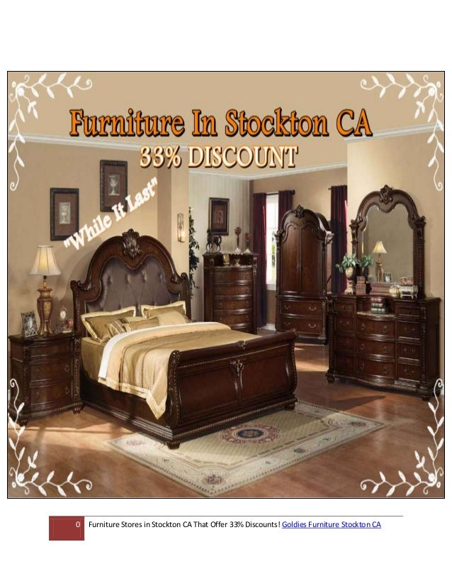 Discount furniture stockton ca 33 off for Affordable furniture 45 north