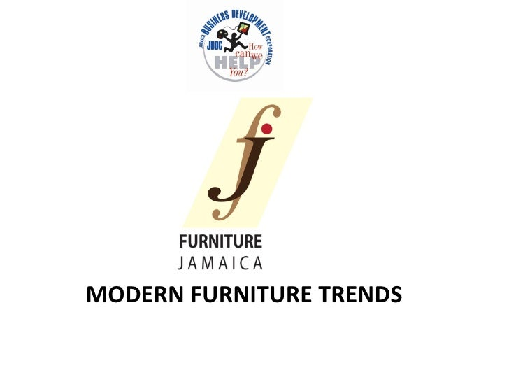 MODERN FURNITURE TRENDS