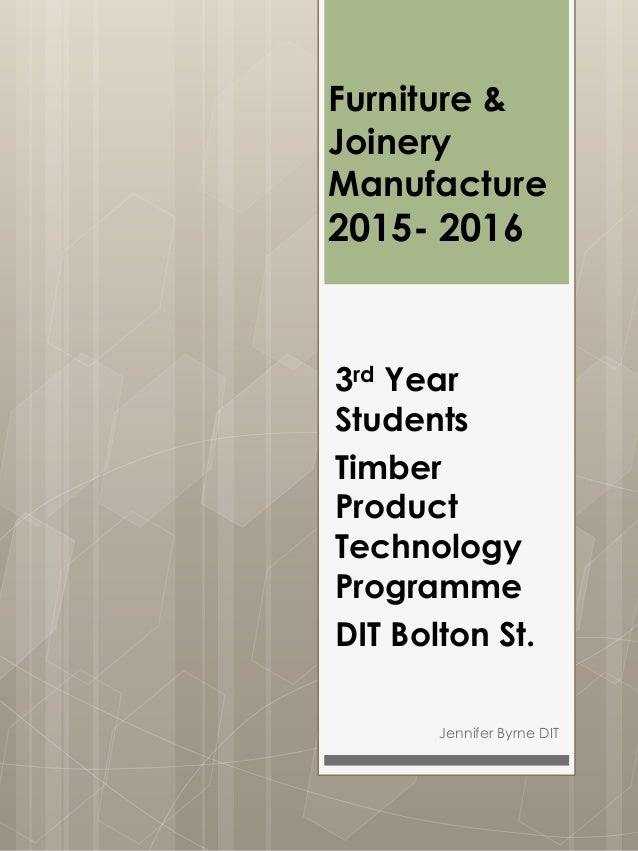 Furniture & Joinery manufacture 1516