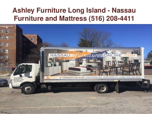 ... Nassau Furniture And Mattress (516) 208  4411; 10.