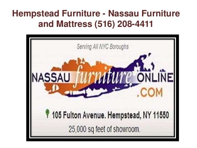 Furniture Hempstead NY   Nassau Furniture And Mattress (516) 208 4411; 8.