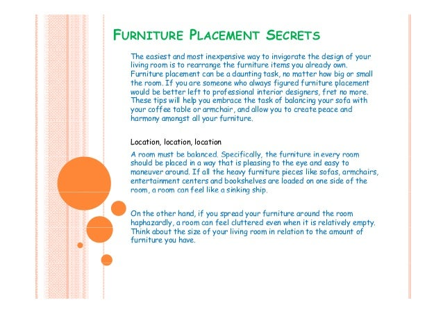 FURNITURE PLACEMENT SECRETS The easiest and most inexpensive way to invigorate the design of your living room is to rearra...
