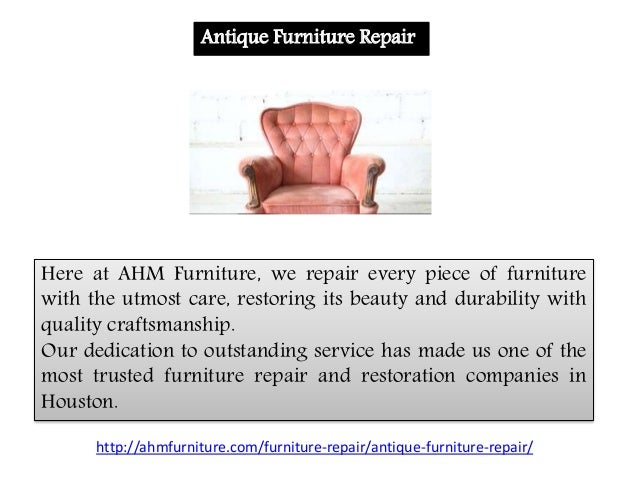 ... 2. Antique Furniture Repair ...