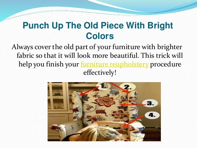 How To Give A New Life To Your Old Furniture