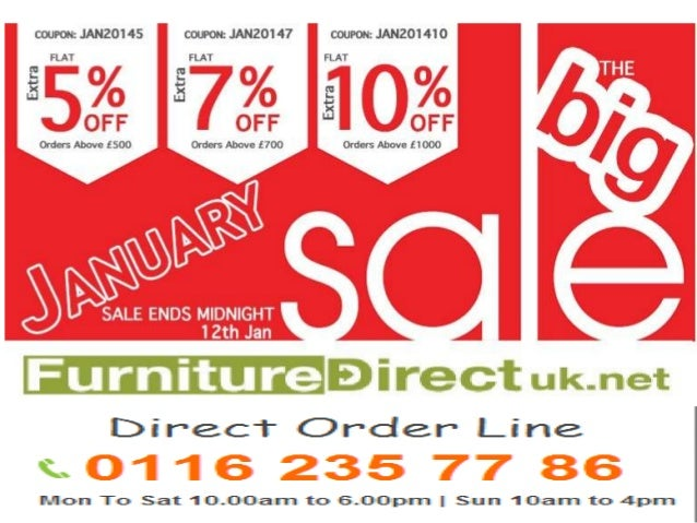 Great THE BIG JANUARY FURNITURE SALE. Furnituredirectuk.net Is Celebrating New  Year 2014 By Giving Extra Flat Discount Coupon Code: ...