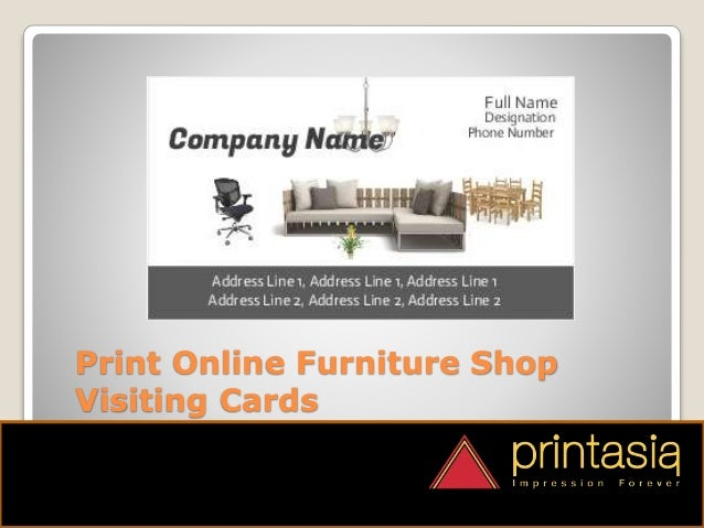 Furniture shop visiting cards designs printasia print online furniture shop visiting cards colourmoves